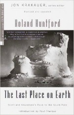 Last Place on Earth, Roland Huntford