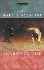 Scaramouche, Rafael Sabatini, books, writing
