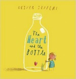 The Heart and the Bottle, Oliver Jeffers