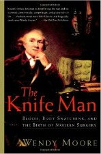 The Knife Man, Wendy Moore