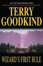 wizard's first rule, terry goodkind, books, writing
