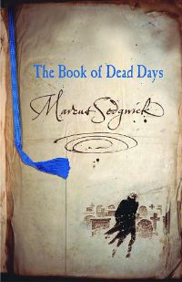 The Book of Dead Days Marcus Sedgwick